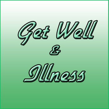 GET WELL & ILLNESS Cards